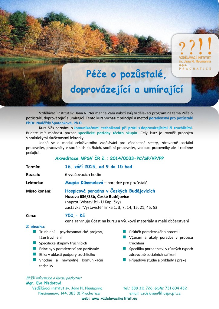 Poradna pro nevyléčitelně nemocné, umírající a pro pozůstalé České Budějovice - akreditovaný kurz-16.9.2015